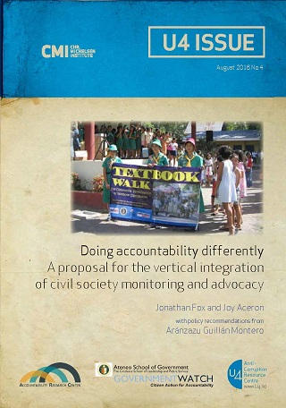 Doing Accountability Differently: A Proposal for the Vertical Integration of Civil Society Monitoring and Advocacy