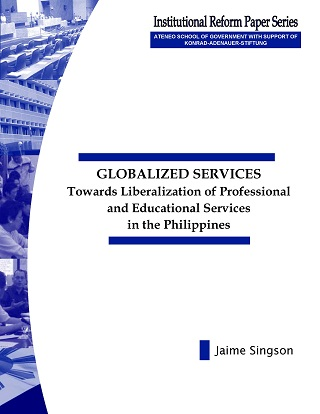 Globalized Services: Towards Liberalization of Professional and Educational Services in the Philippines
