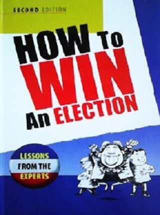 How to Win an Election: Lessons from the Experts