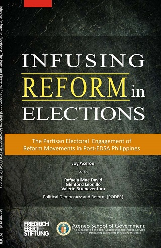 Infusing Reform in Elections: The Partisan Electoral Engagement of Reform Movements in Post-Martial Law Philippines