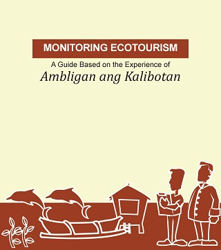 Monitoring Ecotourism: A Guide Based on the Experience of Ambligan ang Kalibotan