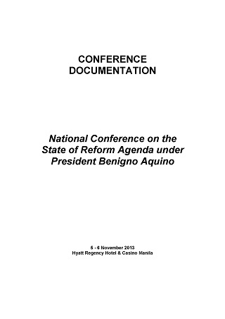 The State of the Reform Agenda under Aquino (A Mid-Term Audit of the Reform Agenda)