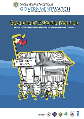 Bayanihang Eskwela Manual: A Guide to Citizen Monitoring of School Building Construction Projects