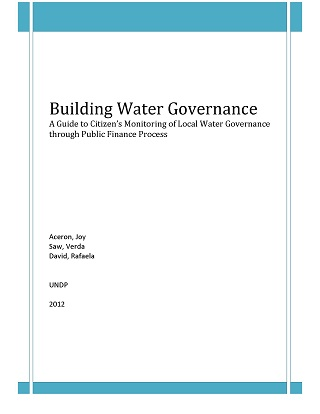 Building Water Governance: A Guide to Citizens' Monitoring of Local Water Governance through Public Finance Process