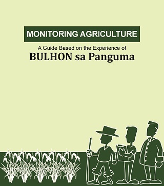 Monitoring Agriculture: A Guide Based on the Experience of BULHON sa Panguma